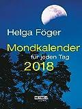 Mondkalender für jeden Tag 2018: Taschenkalender - Helga Föger