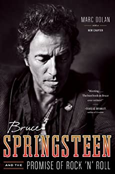 Bruce Springsteen and the Promise of Rock 'n' Roll par [Dolan, Marc]