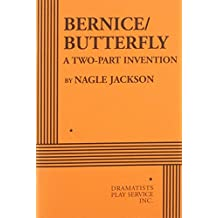 Bernice/Butterfly: A Two-part Invention