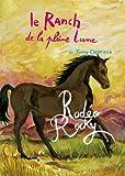 le ranch de la pleine lune tome 2 rod?o rocky