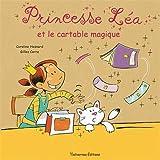 """Afficher """"Princesse Léa et le cartable magique"""""""