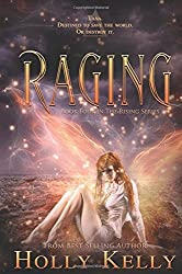 Raging: Book Four in the Rising Series