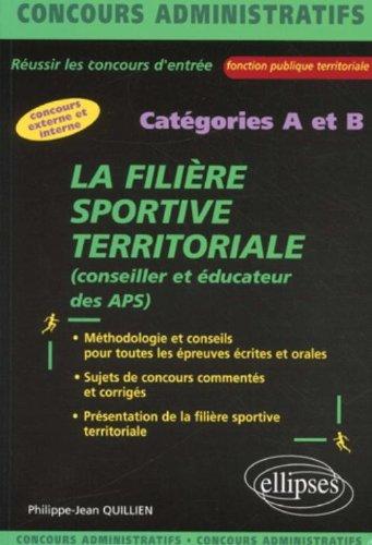 La filière sportive territoriale : Conseiller et éducateur des APS, catégories A et B