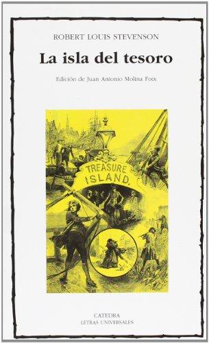 La Isla del Tesoro / Treasure Island: 342 (Letras Universales / Universal Letters) por Robert Louis Stevenson