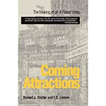 [(Coming Attractions: The Making of an X-Rated Video)] [Author: Robert J. Stoller] published on (September, 1996)