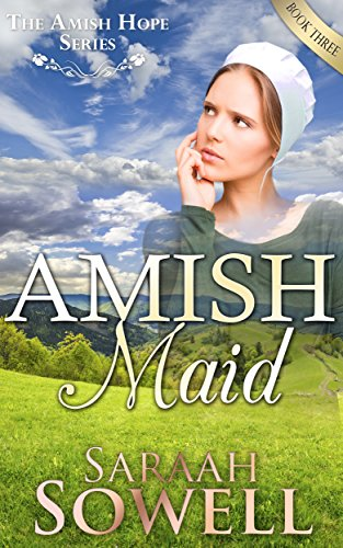 Amish Maid An Amish Romance Story An Amish Hope Series Book 3