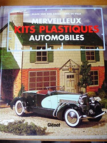 MERVEILLEUX KITS PLASTIQUES AUTOMOBILES par Alain Van den Abeele
