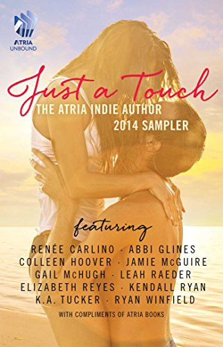 just-a-touch-the-atria-indie-author-2014-sampler-english-edition