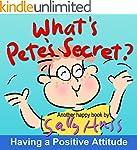 Children's Books: WHAT'S PETE'S SECRE...