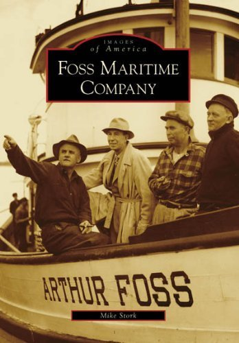 foss-maritime-company-wa-images-of-america-1st-american-editi-edition-by-stork-mike-2007-paperback