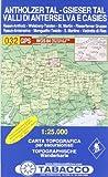 Antholzertal, Gsiesertal: Wanderkarte Tabacco 032. 1:25000 (Cartes Topograh, Band 32) - TABACCO