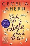 Große Liebe hoch drei von Cecelia Ahern