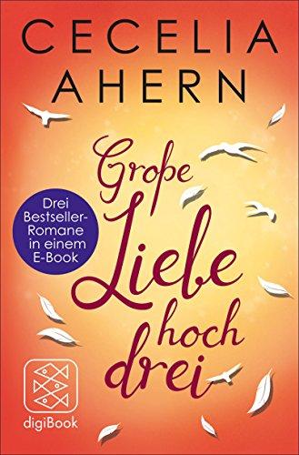 Buchseite und Rezensionen zu 'Große Liebe hoch drei' von Cecelia Ahern
