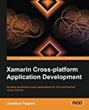 Xamarin Crossplatform Application Development (English Edition)
