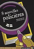 8 nouvelles policieres