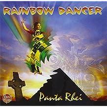 Rainbow Dancer by Panta Rhei (2003-02-04)