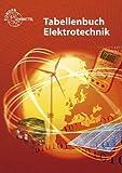 Tabellenbuch Elektrotechnik: Tabellen - Formeln - Normenanwendungen von Häberle, Heinz O. (2013) Broschiert