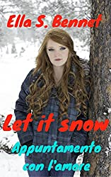 Let it snow - appuntamento con l'amore