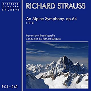 An Alpine Symphony for Orchestra, Op. 64: Apparition - On Flowering Meadows - On the Alpine Pasture - Through Thickets and Undergrowth on the Wrong Path