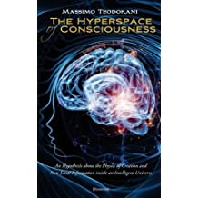The Hyperspace of Consciousness
