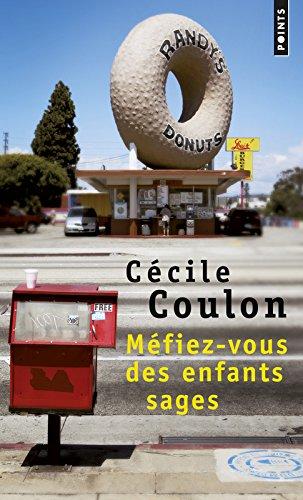 Méfiez-vous des enfants sages par Cecile Coulon