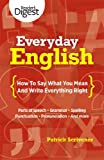 Everyday English: How to Say What You Mean and Write Everything Right