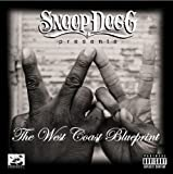 Songtexte von Snoop Dogg - Snoop Dogg Presents: The West Coast Blueprint