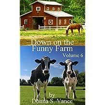 Down on the Funny Farm (Volume 6) (English Edition)