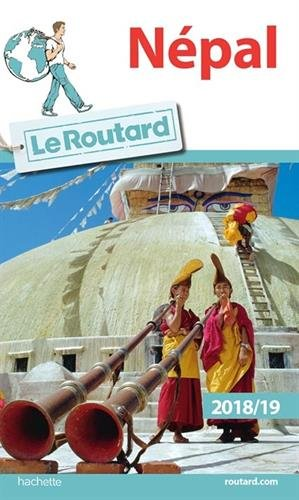 Guide du Routard Népal 2018/19 (Le Routard) por Collectif