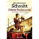 Odette Toulemonde et autres histoires (LITT.GENERALE)