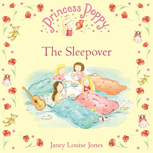 Princess Poppy: The Sleepover (Princess Poppy Picture Books)