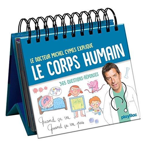 Calendrier Quand ca va quand ça va pas- Le corps humain en 365 questions avec Michel Cymes