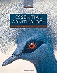 Essential Ornithology by Graham Scott (2010-07-22)
