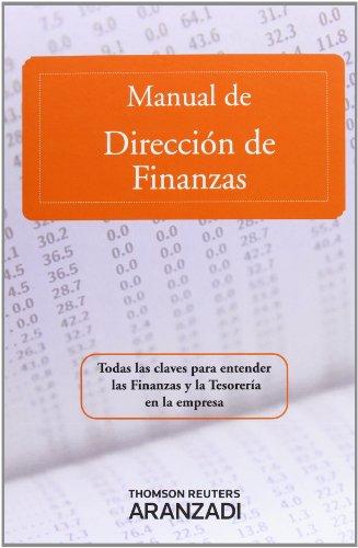 Manual de Dirección de Finanzas (Gran Tratado) por Aranzadi Aranzadi