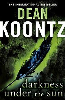 Darkness Under the Sun by [Koontz, Dean]