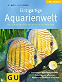 Aquarienwelt, Einzigartige (GU HC Heimtiere)