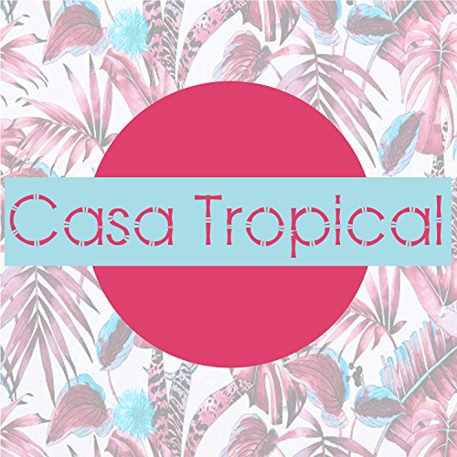 casa-tropical-feat-will-magid