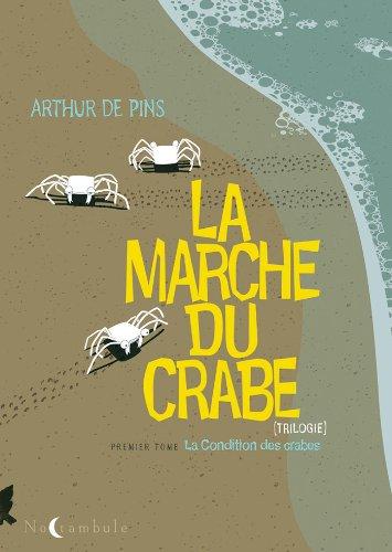 La Marche du Crabe T01: La Condition des Crabes