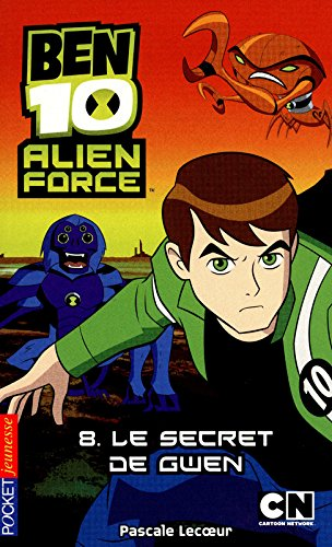 8. Ben 10 Alien Force : Le Secret de Gwen