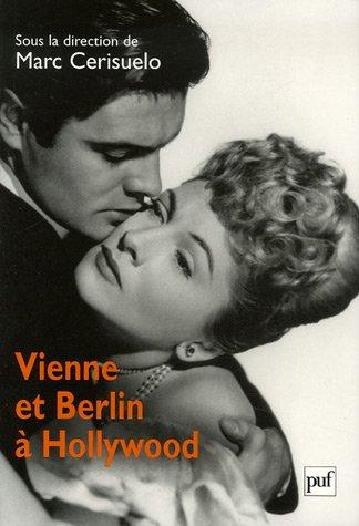 Vienne et Berlin à Hollywood : Nouvelles approches
