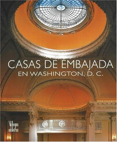 Casas de Embajada en Washington D.C.