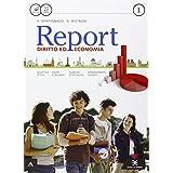 Report. Con e-book. Con espansione online. Per gli Ist. tecnici e professionali: 1