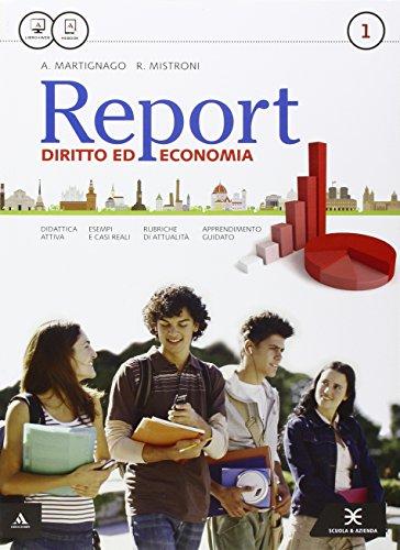 Report. Per gli Ist. tecnici e professionali. Con e-book. Con espansione online: 1