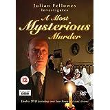 Julian Fellowes Investigates A Most Mysterious Murder