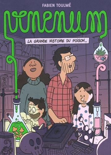 Venenum : La grande histoire du poison par From Coédition Lyon BD Editions