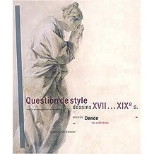 Question de style : Dessins XVIIe-XIXe siècles