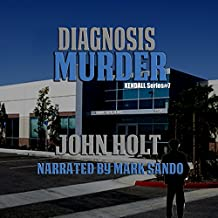 Diagnosis Murder: Kendall, Book 7