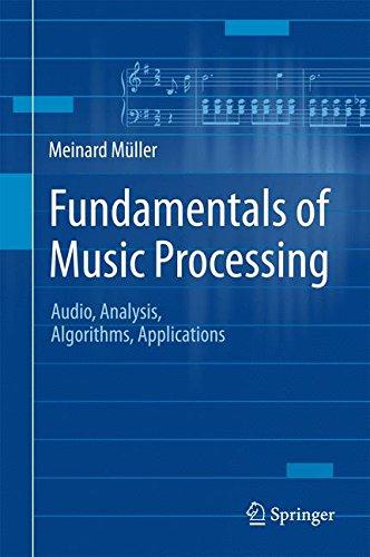Fundamentals of Music Processing: Audio, Analysis, Algorithms, Applications por Meinard Müller