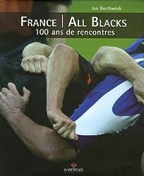 France/All Blacks : 100 ans de rencontres