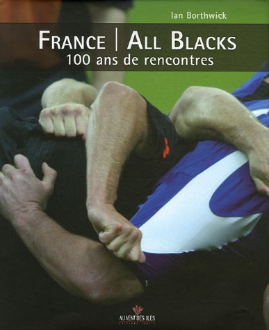 France/All Blacks : 100 ans de rencontres